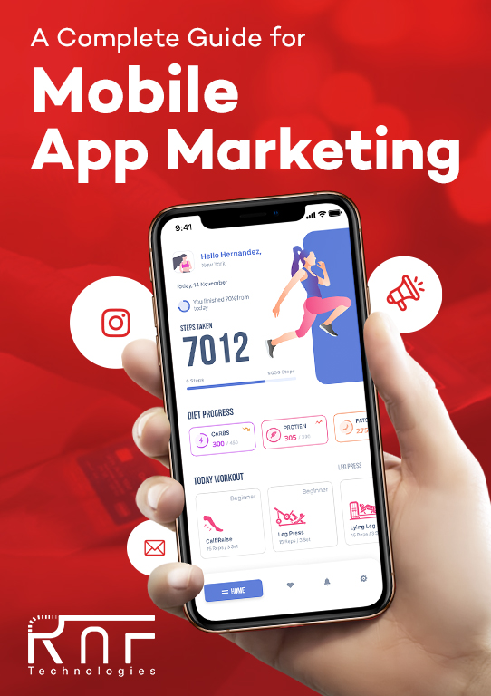 A Complete Guide for Mobile App Marketing